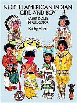 Book North American Indian Girl and Boy Paper Dolls by Kathy Allert