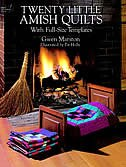 Twenty Little Amish Quilts: With Full-size Templates by Gwen Marston