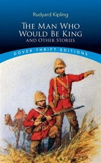 Book The Man Who Would Be King: and Other Stories by Rudyard Kipling