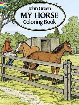 Book My Horse Coloring Book by John Green