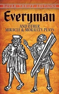 an analysis of the theme of death in the medieval morality play everyman Of a form known as the morality play death to fetch everyman and take him on a everyman boasts psychological themes and aesthetics.