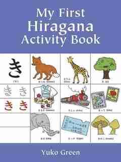 My First Hiragana Activity Book de Yuko Green