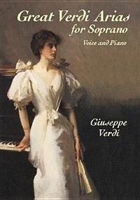 Great Verdi Arias for Soprano: Voice and Piano
