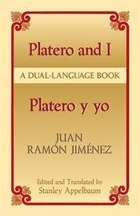 Platero and I/Platero y yo: A Dual-language Book