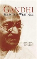 Gandhi: Selected Writings
