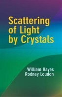 Scattering of Light by Crystals