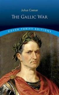 The Gallic War de Julius Caesar