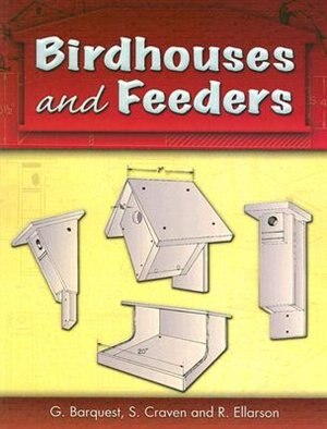 Birdhouses and Feeders by G. Barquest