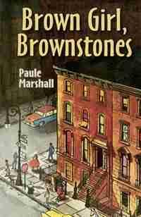 Brown Girl, Brownstones by Paule Marshall