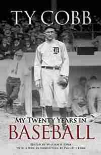 My Twenty Years in Baseball by Ty Cobb