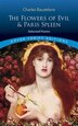 The Flowers of Evil & Paris Spleen: Selected Poems by Charles Baudelaire