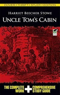 Uncle Tom's Cabin Thrift Study Edition by Harriet Beecher Stowe
