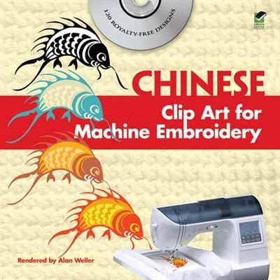 Chinese Clip Art for Machine Embroidery by Alan Weller