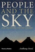 People And The Sky: Our Ancestors And The Cosmos