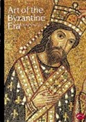 World Of Art Series Art Of Byzantine Era