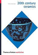 World Of Art 20th Century Ceramics