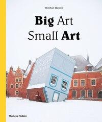 Big Art Small Art