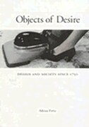 Objects Of Desire: Design And Society