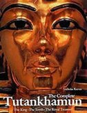 Book The Complete Tutankhamun: The King, The Tomb, The Royal Treasure by Nicholas Reeves