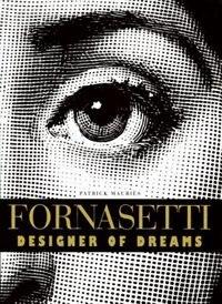 Fornasetti: Designer Of Dreams