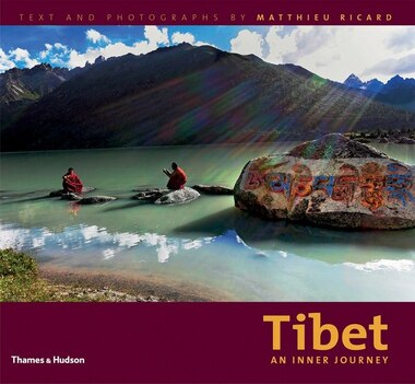 Tibet: An Inner Journey by Matthieu Ricard