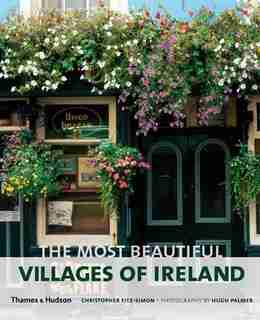 The Most Beautiful Villages Of Ireland by Christopher Fitz Simon
