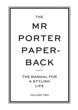 Book The Mr Porter Paperback Vol 2: The Manual For A Stylish Life Volume Two by Jeremy Langmead