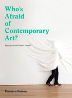 Who's Afraid Of Contemporary Art?