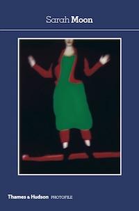 Sarah Moon: Second Edition