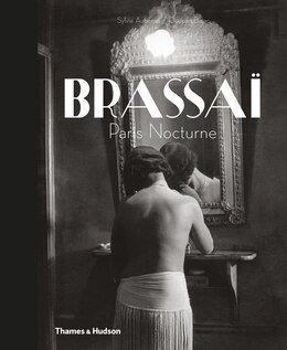 Book Brassai: Paris Nocturne by SYLVIE AUBENAS