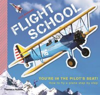 Flight School: How To Fly A Plane Step By Step