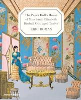 The Paper Doll's House Of Miss Sarah Elizabeth Birdsall Otis Aged 12