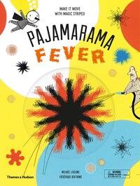 Pajamarama: Fever: Make It Move With Magic Stripes!