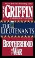 The Lieutenants: The Lieutenants by W.E.B. Griffin