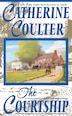 The Courtship: Bride Series by Catherine Coulter