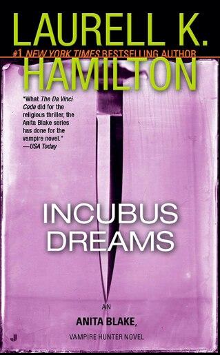 Incubus Dreams: An Anita Blake, Vampire Hunter Novel by Laurell K. Hamilton