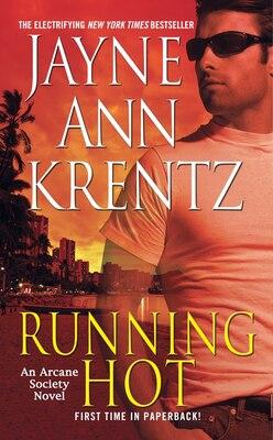 Book Running Hot: An Arcane Society Novel by Jayne Ann Krentz