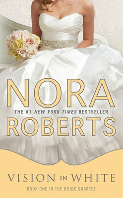 Book Vision In White: Bride Quartet by Nora Roberts