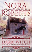 Book Dark Witch: Book One Of The Cousins O'dwyer Trilogy by Nora Roberts