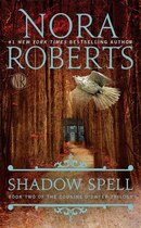 Book Shadow Spell: Book Two Of The Cousins O'dwyer Trilogy by Nora Roberts