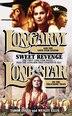 Longarm/lone Star Omnibus: Sweet Revenge by Tabor Evans