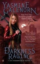 Darkness Raging: An Otherworld Novel
