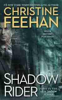 Shadow Rider: The Shadow Series by Christine Feehan