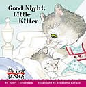 My First Reader: Good Night, Little Kitten by Nancy Christensen-Hall