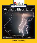 Rookie Read-about Science: What Is Electricity?: Physical Science