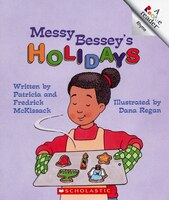 Rookie Reader Rhyme: Messy Bessey's Holidays