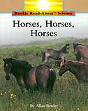 Rookie Read-about Science: Horses, Horses, Horses: Animals