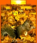Book Rookie Read-About Science: How Do You Know It's Fall?: Weather and Seasons by Allan Fowler