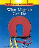 Rookie Read-About Science: What Magnets Can Do?: Physical Science