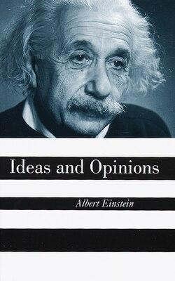 Book Ideas And Opinions by Albert Einstein